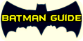 Batman Guide